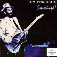 Tom Principato -- Smokin�