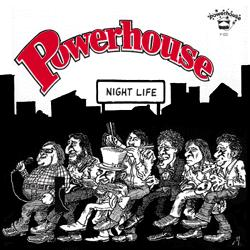 Powerhouse -- Night Life/Lovin� Machine